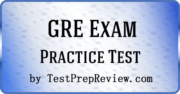 Free GRE Practice Test Questions by TestPrepReview. Be prepared for your GRE test. #gretest