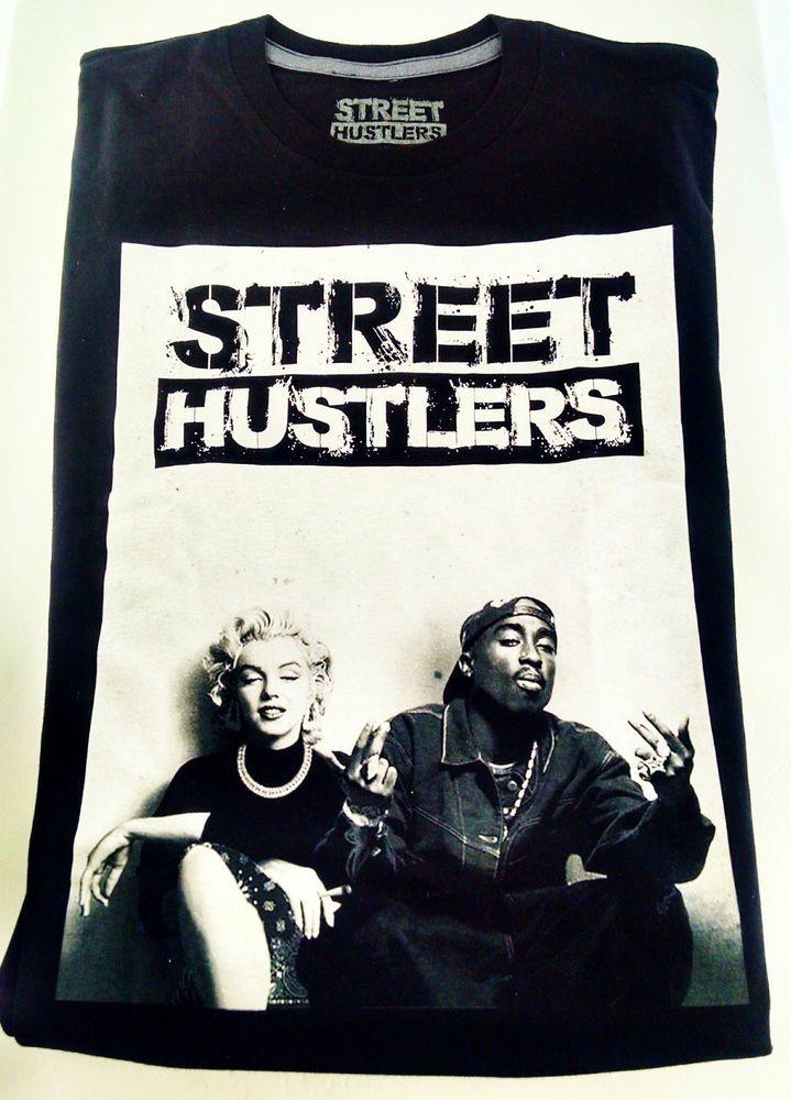 X-Large T Shirt Street Hustlers Tupac & Marilyn Monroe Clothe Apparel Hip Hop  #GraphicTee
