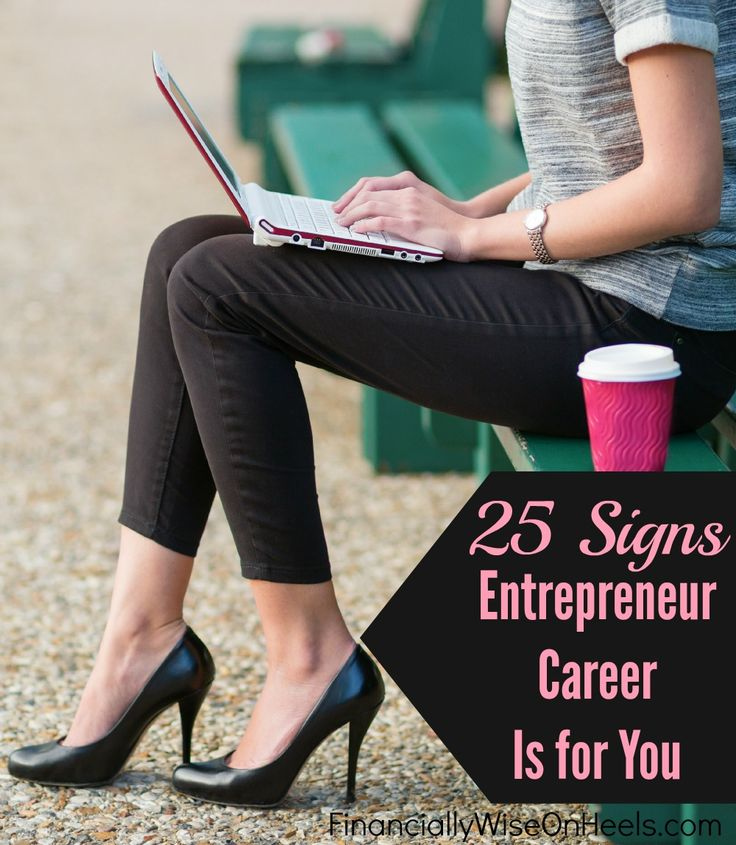 Entrepreneur career can be extremely rewarding with more spare time, opportunity to give back and financial stability. Have you ever wondered whether you have what it takes to become an entrepreneur? Or most importantly, a successful entrepreneur? Not everyone has the passion, drive and ability to start a business. But what if you do have one of these 25 signs? Check out now!   http://www.financiallywiseonheels.com/25-signs-entrepreneur-career-is-for-you/