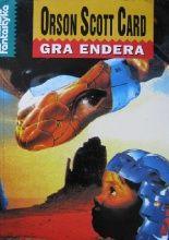 """""""Gra Endera"""" Orson Scott Card. Książka dla starszych dzieci, młodzieży i dorosłych."""