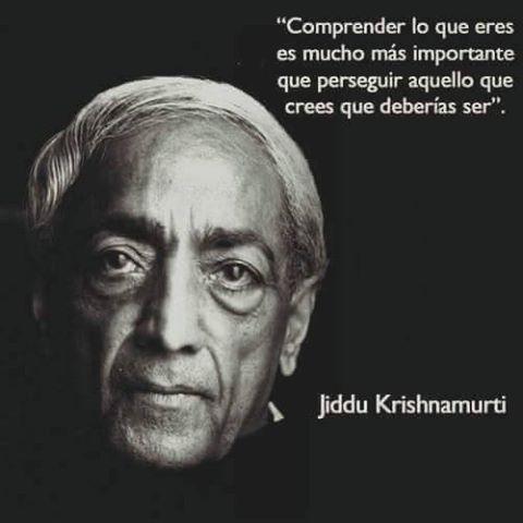 Jiddu Krishnamurti señala con esta frase dos posibles caminos que se nos presentan ante cada situación de vida: ir hacia adentro, para entenderse , o correr detrás del deber ser o el mandato extern…
