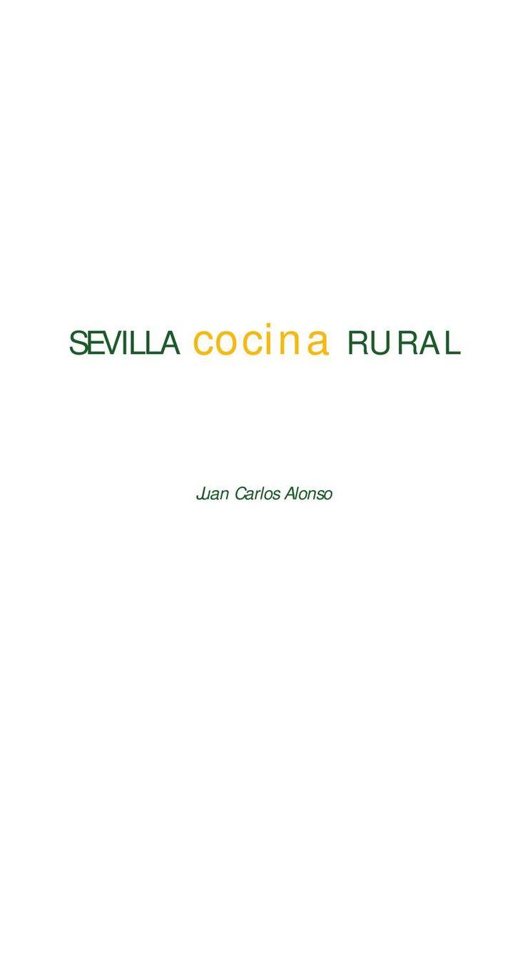 Recetas de la Cocina Sevillana de Juan Carlos Alonso