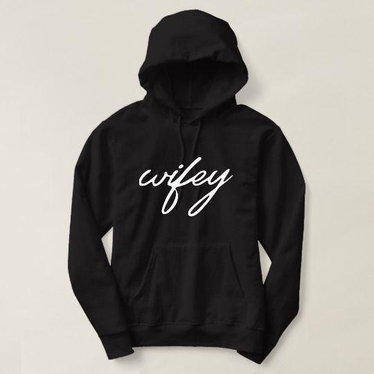 Wifey Custom Hoodie //Price: $31 & FREE Shipping //     #customtshirts #cheapcustomshirts #funnytshirts #theroyaltees #tshirtforman #tshirtforwoman #funnyquotetshirts #graphictees #coolgraphictees #gameofthrone #rickandmorty #likeforlike #tshirts #christmasgift #summer #catlover #birthdaygift #picoftheday #OOTD #giftforman #giftforwoman #streetwear #funnychristmasshirts #halloweencostume #halloweentshirt #tshirt #tshirts #tshirtdesign #funnygift #birthdaygift #funnybirthdaygift…