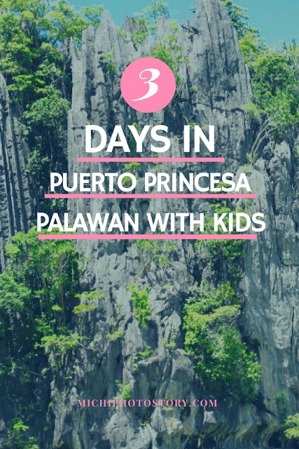 Michi Photostory: 3 Days in Puerto Princesa Palawan with Kids