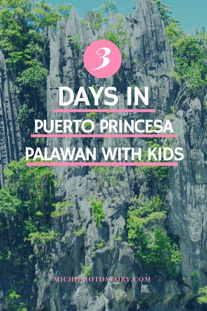 Michi Photostory: 3 Days in Puerto Princesa Palawan with Kids