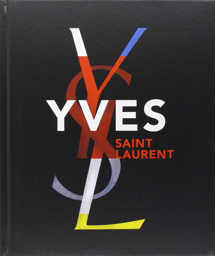 Yves Saint Laurent by Florence Chenoune, Farid Muller