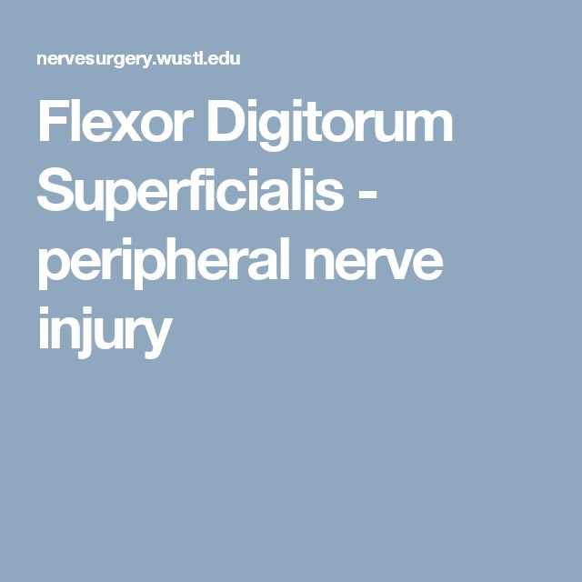 Flexor Digitorum Superficialis - peripheral nerve injury