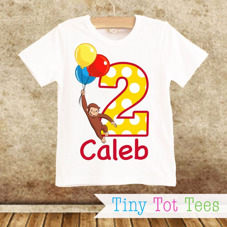 Curious George Birthday Shirt PERSONALIZED with Name & Age! by TinyTotTees on Etsy https://www.etsy.com/listing/231420318/curious-george-birthday-shirt
