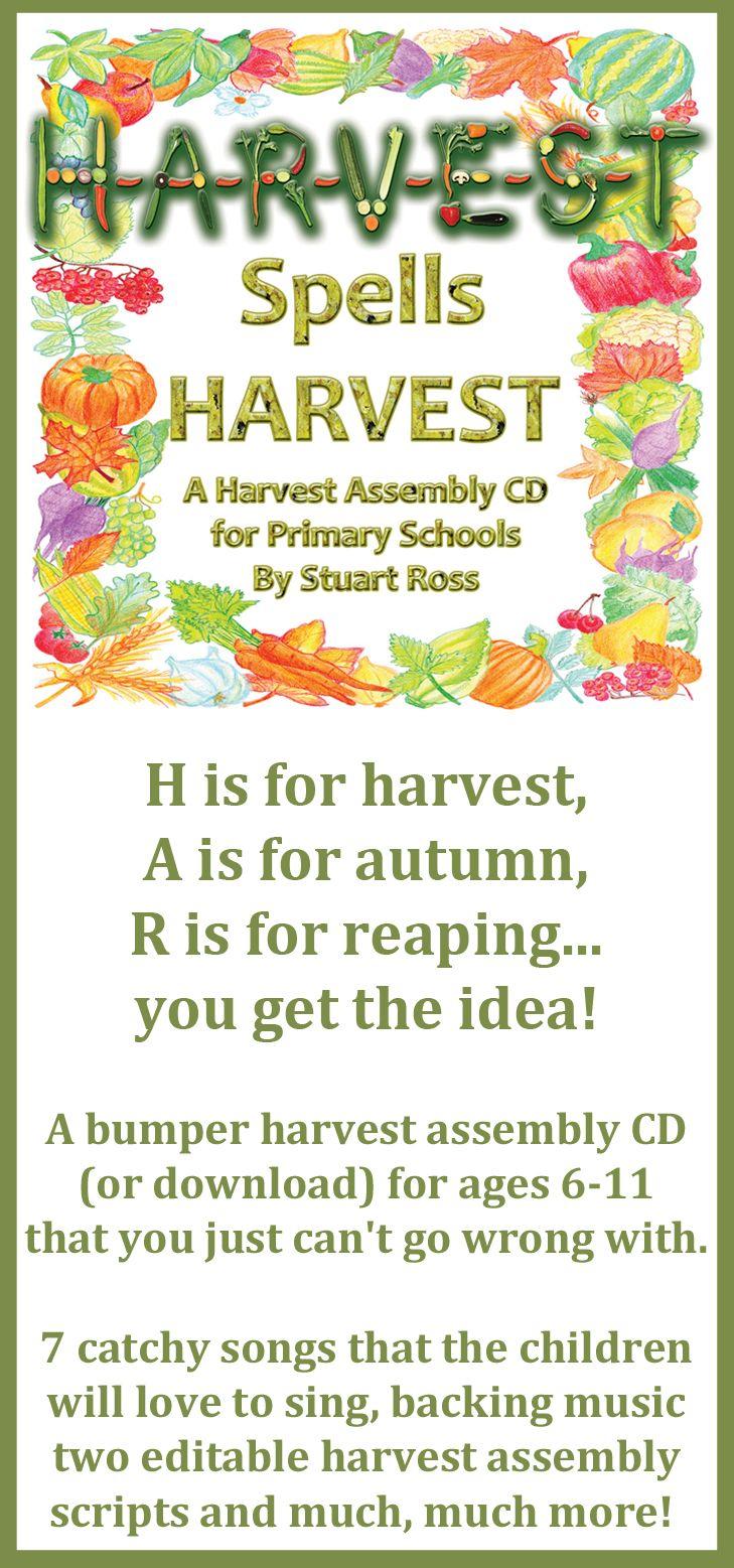 H-A-R-V-E-S-T SPELLS HARVEST CD / Download: Harvest / Thanksgiving Assembly Songs And Ideas. Acrostic harvest assembly with 7 harvest songs and a bumper harvest assembly script. #harvest_assembly #thanksgiving_songs http://www.learn2soar.co.uk/harvest-songs-assemblies/h-a-r-v-e-s-t-spells-harvest-assembly-songs