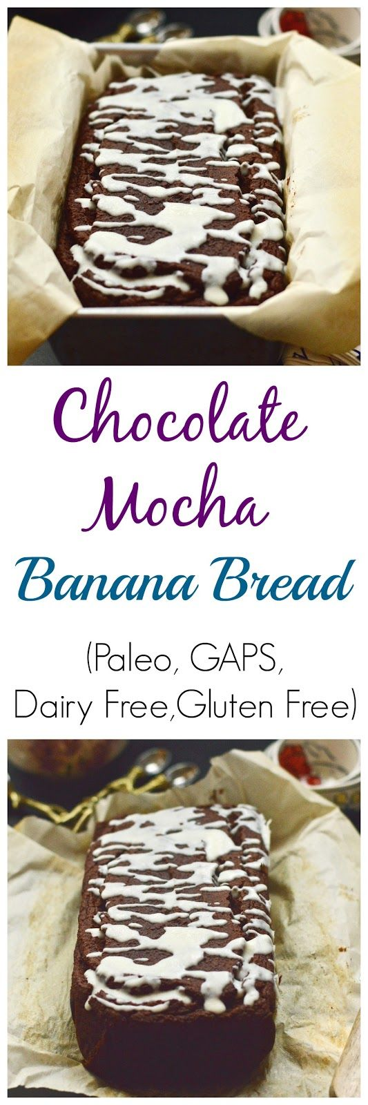 Pure and Simple Nourishment : Chocolate Mocha Banana Bread (Paleo, GAPS, Gluten Free, Dairy Free)