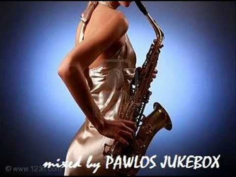 RELAX 2 SAX chillout & jazzy lounge music - mixed by PAWLOS JUKEBOX