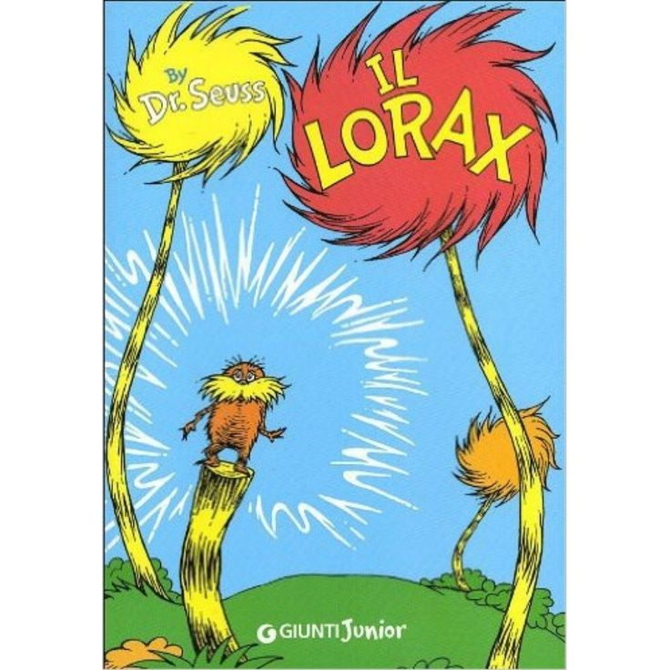 Dr Seuss The Lorax Full Movie In English: Il Lorax, By Dr. Seuss In 2019