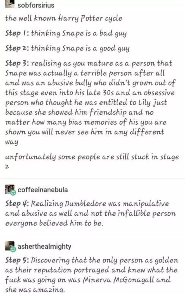 Okay but Dumbledores main priority was still getting rid of the dark lord he even planned his own death to make sure things went to plan so Voldemort would trust shape and yES I LOVE SNAPE TO PIECES YEA HES A HORRIBLE GUY YEAH NOTHING JUSTIFIES HIS ACTIONS BUT? HES MY GUY AND AH
