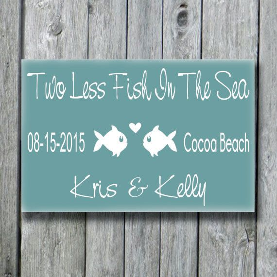 Personalized Beach Wedding Sign,Beach Wedding Decor,2 Less Fish in The Sea Beach Wedding Sign,Lake Weddings,Wood Wall Hanging by doudouswooddesign on Etsy https://www.etsy.com/listing/240666750/personalized-beach-wedding-signbeach