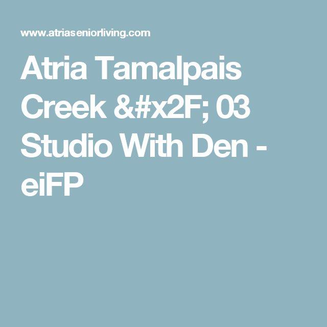 Atria Tamalpais Creek / 03 Studio With Den - eiFP