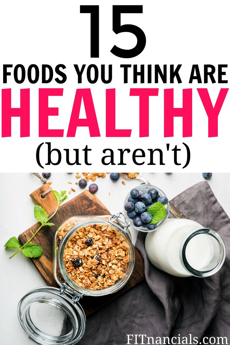 15 foods that may seem healthy but are actually junk food!