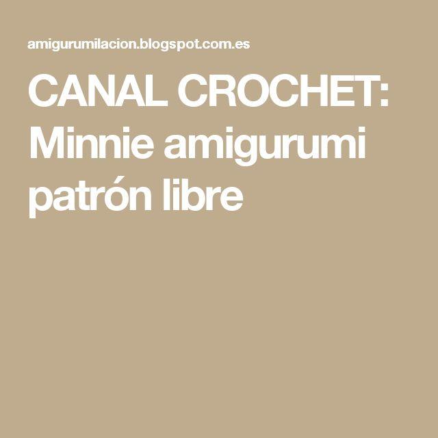CANAL CROCHET: Minnie amigurumi patrón libre
