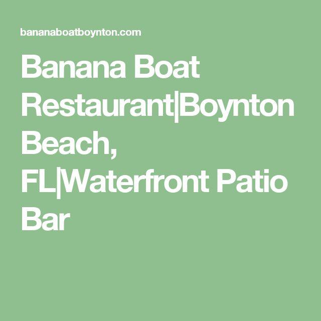 Banana Boat Restaurant|Boynton Beach, FL|Waterfront Patio Bar