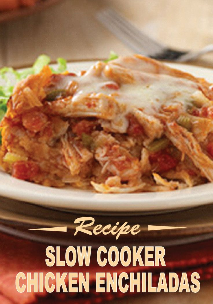 of flavorful ingredients make this Slow Cooker Chicken Enchilada ...