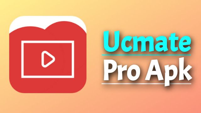 تحميل تطبيق بديل اليوتيوب Ucmate V24 2 Adfree Apk لتحميل فيديوهاتك بمختلف الجودات Video Youtube Videos Pro
