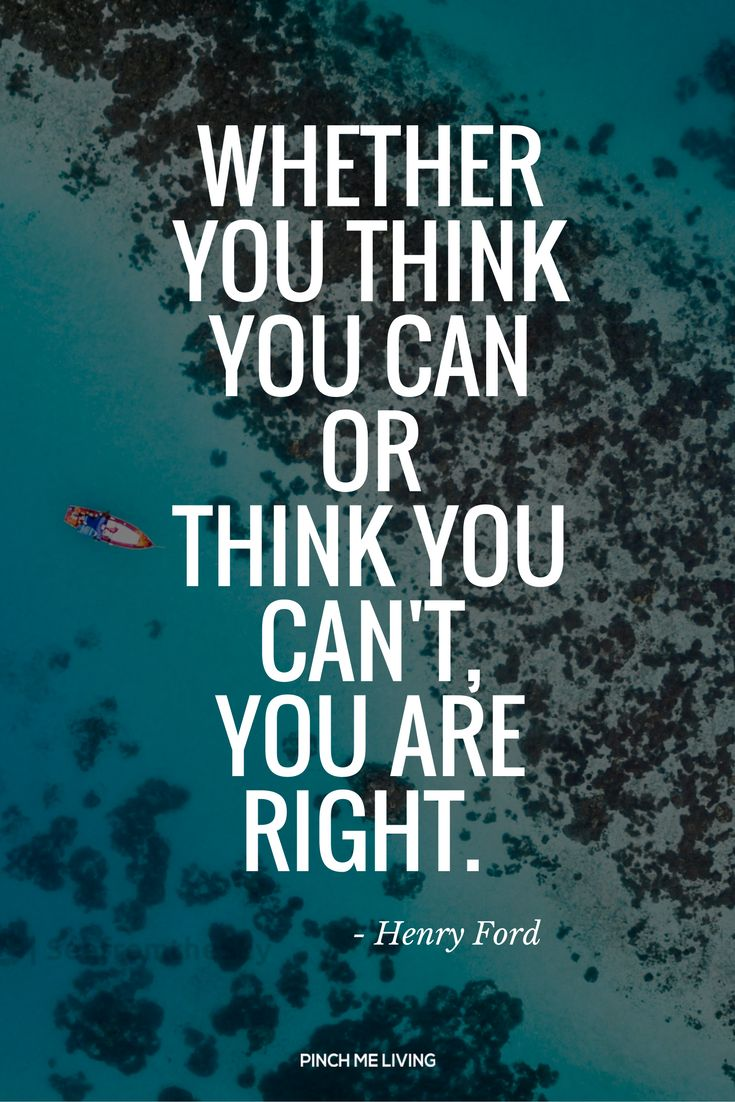 """Self belief quote: """"Whether you think you can or think you can't, you are right. Henry Ford. Get the 6 tips for building genuine self belief plus a confidence building audio here - https://www.pinchmeliving.com/self-belief/"""