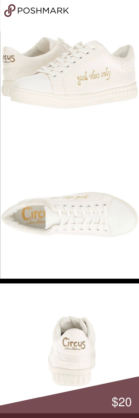 CIRCUS BY SAM EDELMAN SNEAKERS Circus by Sam Edelman Cyrus - Women's Shoes : Bright White (Good Vibes Only) Man-made upper with phrase embroidered along the side. Lace-up construction. Rounded toe. Man-made insole and lining. Man-made sole. Circus by Sam Edelman Shoes Sneakers