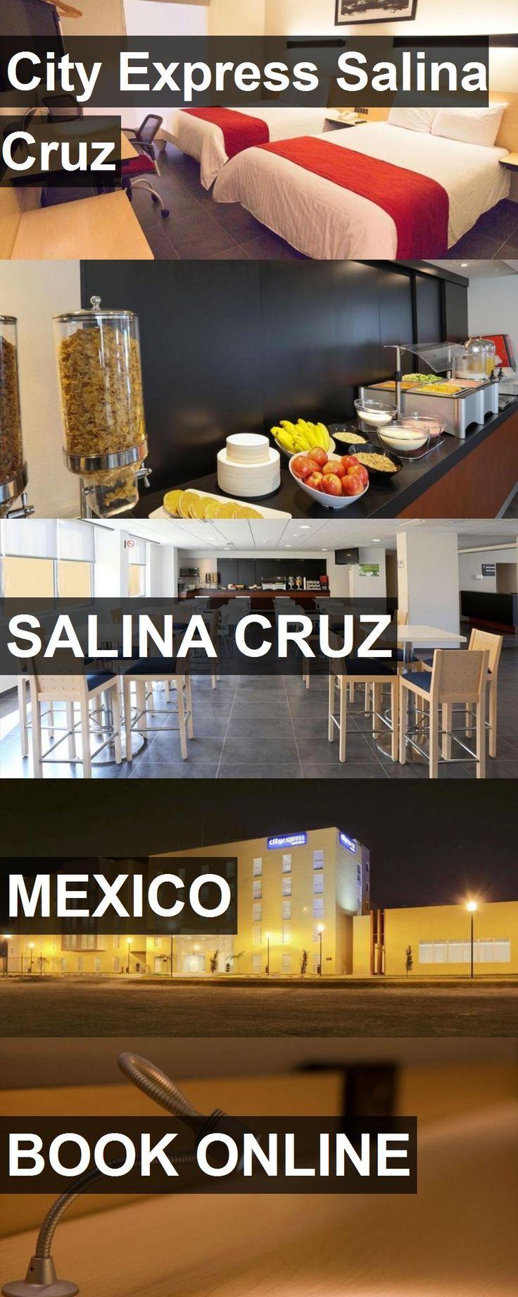 Hotel City Express Salina Cruz in Salina Cruz, Mexico. For more information, photos, reviews and best prices please follow the link. #Mexico #SalinaCruz #travel #vacation #hotel