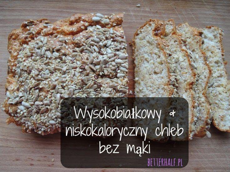 Wysokobiałkowy niskokaloryczny chleb bez mąki.