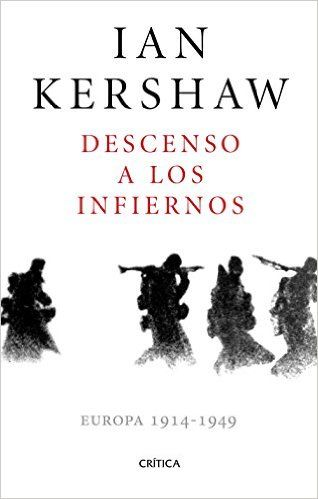 Descargar Descenso A Los Infiernos Kindle, PDF, eBook, Descenso A Los Infiernos de Ian Kershaw PDF, Kindle Gratis