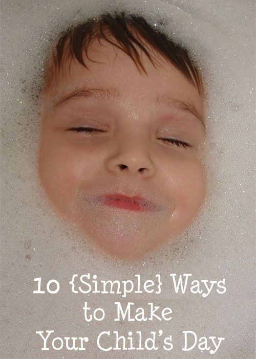 This is listed as ways to make your CHILD's day.  I'm trying to figure out why it requires a kiddo (although of course you'd let them play, too, if they were there), and who doesn't do stuff like this anyhow for themselves? Childhood Beckons: 10 Simple Ways To Make Your Child's Day