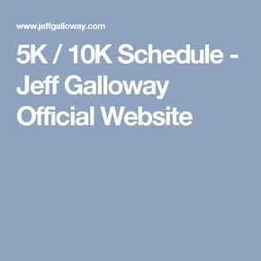5K / 10K Schedule - Jeff Galloway Official Website