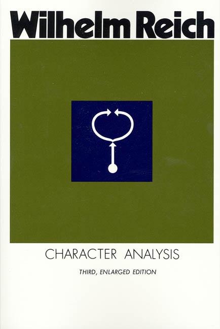 Character Analysis  |  Wilhelm Reich