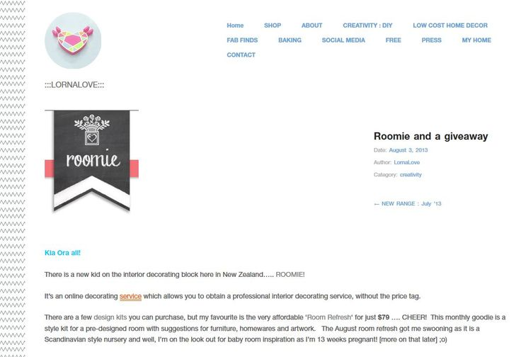 http://lornalove.co.nz/2013/08/03/roomie-and-a-giveaway/