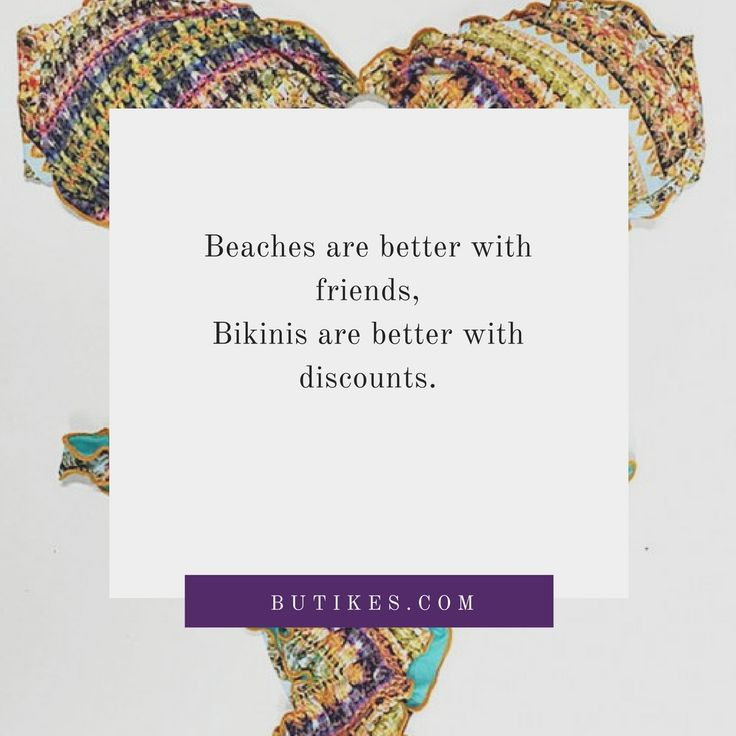 Bikinis are better with discounts