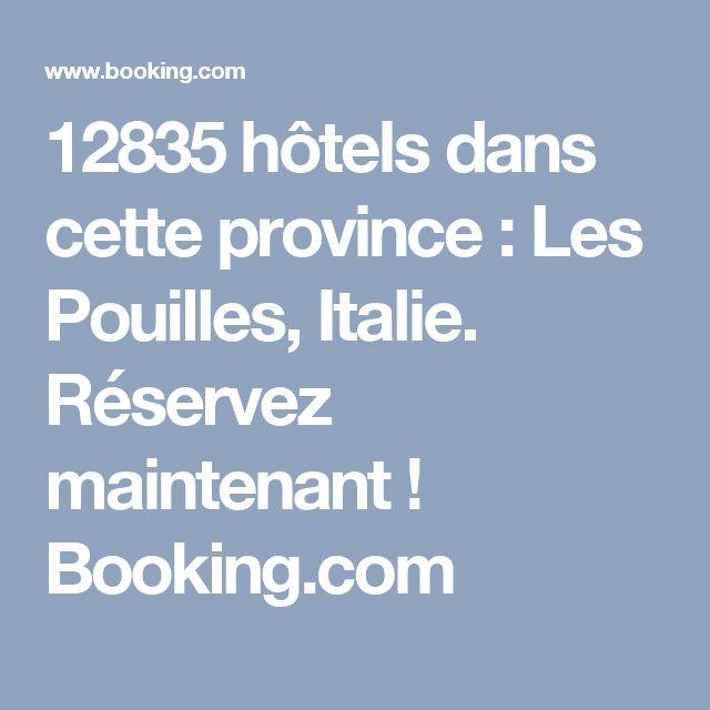 12835 hôtels dans cette province : Les Pouilles, Italie. Réservez maintenant ! Booking.com