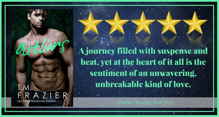 Blog Tour With Review: The Outliers by T.M. Frazier – Naughty Book Blog