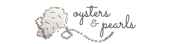 New Blog obsession: oysters and pearls | Recipes & ramblings on life in a small southern town.