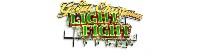 The Great Christmas Light Fight Season 4 starts Dec 5th!