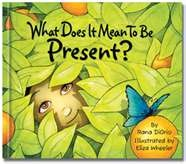 What Does It Mean to Be Present? @Leah W.