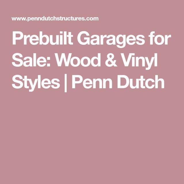 Prebuilt Garages for Sale: Wood & Vinyl Styles | Penn Dutch