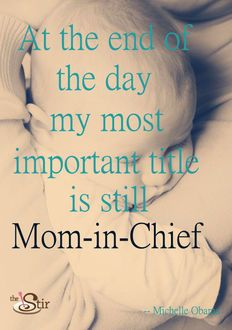 Mom in Chief -- most important job! ~ MY ONLY TITLE BEST JOB EVER ONLY ONE I EVER WANTED LOVE MY BOYS!!