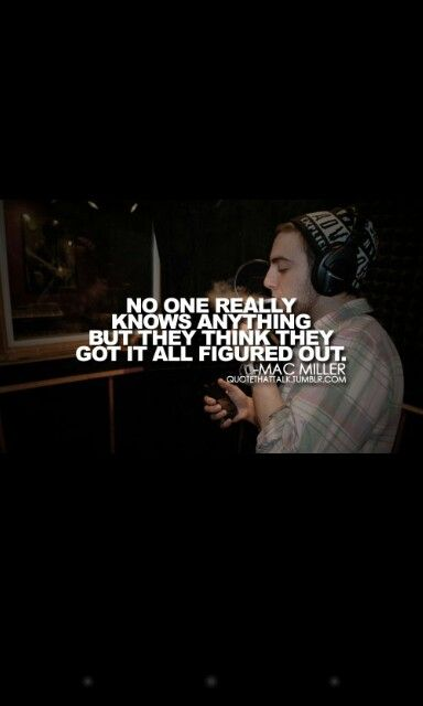 mac miller life quotes - photo #33
