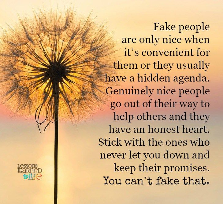 A narcissist and their enablers have hidden agendas. You have something they want or need. These opportunists who will do whatever it takes to get what they want. They are FAKE and NOT genuinely nice people.
