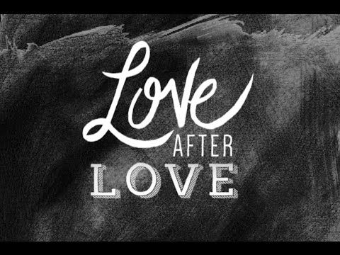 """""""Love after Love"""" by Derek Walcott - YouTube"""