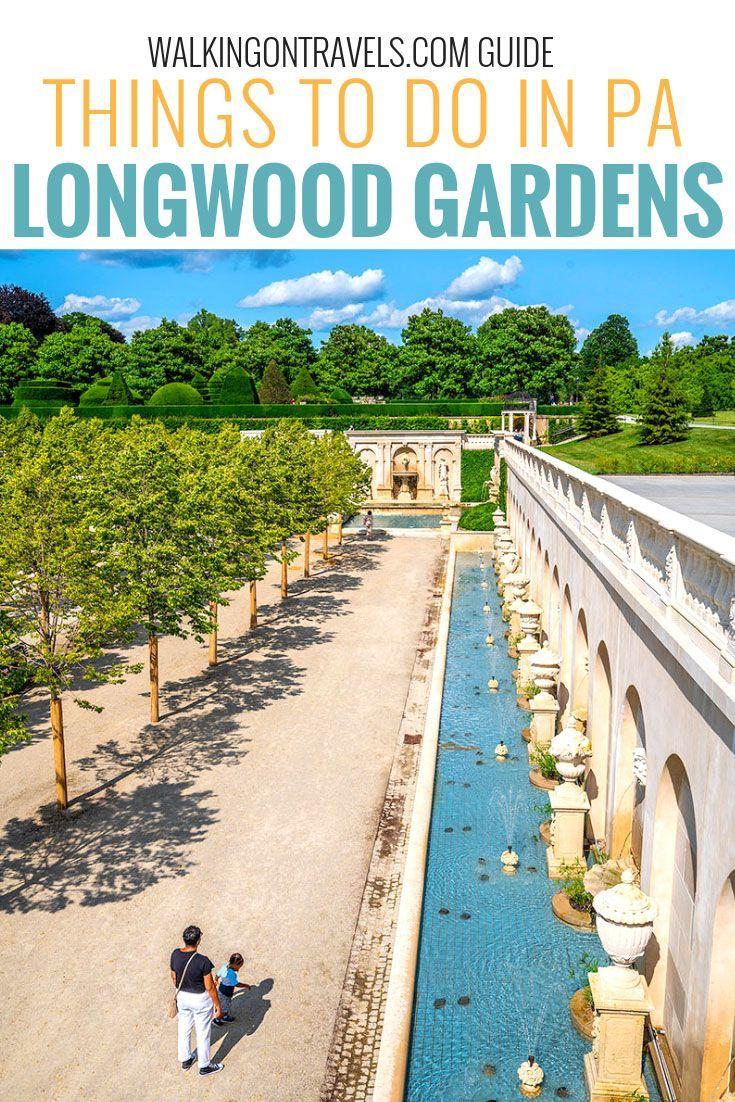 What To Do Around Longwood Gardens