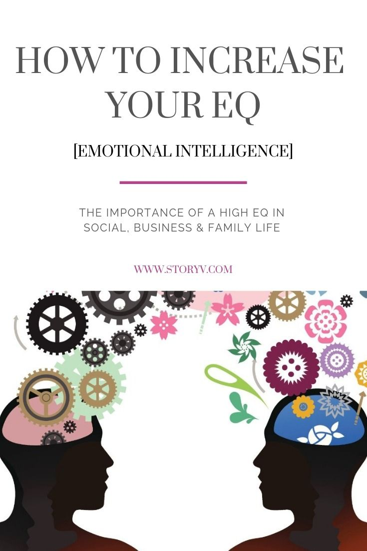 How To Increase Emotional Intelligence To Improve Your Life Storyv Travel Lifestyle Emotional Intelligence Quotes High Emotional Intelligence Understanding Emotions