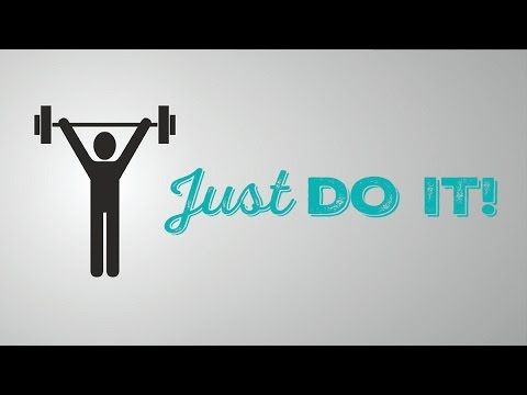 """Why """"Just Do It"""" is Good Advice"""