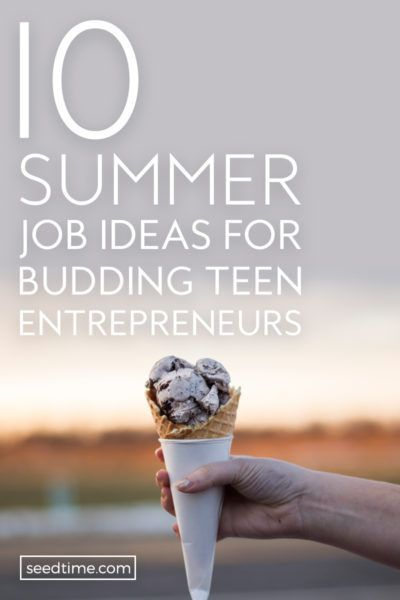 10 Summer Job Ideas for Budding Teen Entrepreneurs
