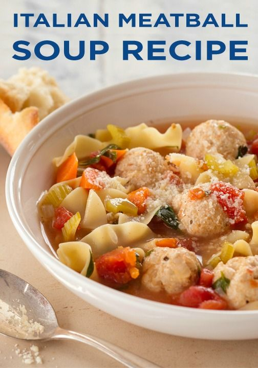 Italian Meatball Soup | Recipe | Italian dishes, Meals and ...