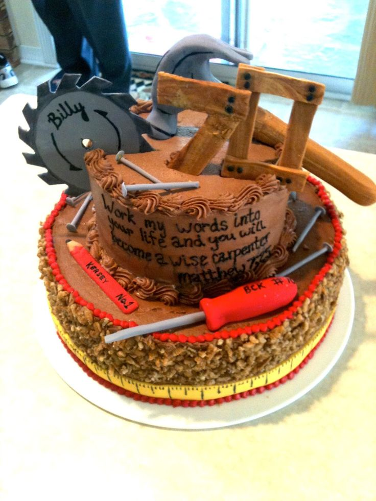 45 best Carpenter cake images on Pinterest | Tools, Birthdays and Petit fours